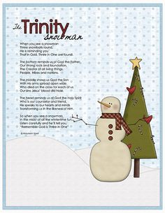 The Trinity Snowman - cute poem to explain how a snowman shows us how God is 3 persons in 1