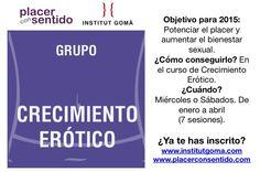 ¿Quieres incrementar tu placer y tu satisfacción sexual? ¡Inscríbete a uno de los grupos de Crecimiento Erótico de la Escuela de Sexualidad de Barcelona! Inscripciones en: institut@institutgoma.com
