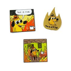 """""""This is fine"""" enamel pin. Cute Patches, Pin And Patches, White Truck, Jacket Pins, Plastic Art, Cool Pins, Metal Pins, Pin Badges, Lapel Pins"""