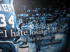 """""""I hate losing more than I like -Charles Barkley. Famous Athlete Quotes, Famous Sports Quotes, Motivational Quotes For Athletes, Most Famous Quotes, Famous Movie Quotes, Athletic Quotes, Quotes Inspirational, Love And Basketball Quotes, Basketball Motivation"""
