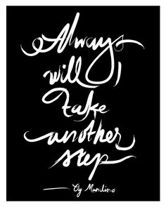 """""""Always will I take another step."""" - Og Mandino (art by AuraBowman) #wisdom #redbandsociety WED 