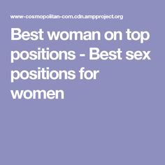 Best woman on top positions - Best sex positions for women