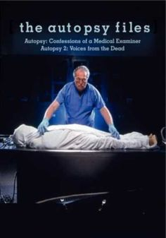 Autopsy: Confessions of a Medical Examiner (Documentary) - Can the dead speak? Only to those who listen. In this riveting documentary, Dr. Michael Baden, one of the country's top forensic pathologists...WATCH NOW !