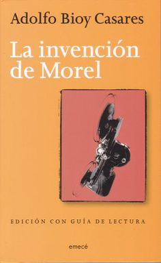 Adolfo Bioy Casares | La invención de Morel (1940)