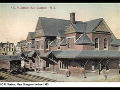 Train Station, New Glasgow. I was born In New Glasgow.at my grandparents home on Stellarton Road. Atlantic Canada, Prince Edward Island, New Brunswick, The Province, Newfoundland, Nova Scotia, Train Station, Historical Photos, Homeland