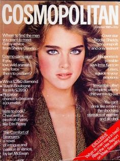 Magazine photos featuring Brooke Shields on the cover. Brooke Shields magazine cover photos, back issues and newstand editions. Natalia Vodianova, Cindy Crawford, Claudia Schiffer, Lily Aldridge, Laetitia Casta, Heidi Klum, Naomi Campbell, Brooke Shields Young, Vaquera Sexy