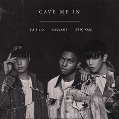 """Cave Me In"" by Gallant Tablo Eric Nam was added to my Discover Weekly playlist on Spotify"
