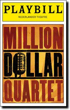Million Dollar Quartet Playbill Covers on Broadway - Information, Cast, Crew, Synopsis and Photos - Playbill Vault
