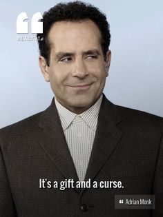 It's a gift and a curse. - Adrian #Monk #tvseries #reallyfunny