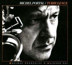 Michel Portal - Turbulance
