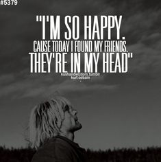 I& Sorry Kurt Cobain Quotes Nirvana