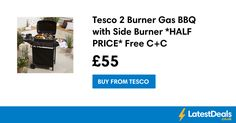 Tesco 2 Burner Gas BBQ with Side Burner *HALF PRICE* Free C+C, £55
