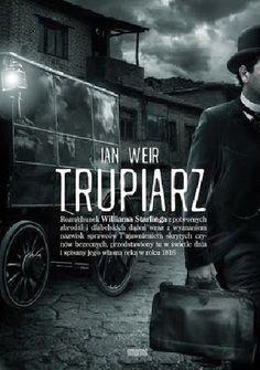 """Qulturasłowa: Ian Weir """"Trupiarz"""""""