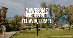Tel Aviv is a city that's quickly becoming on the radar as a hot travel destination to visit. Here are 7 awesome things to do in Tel Aviv, Israel.