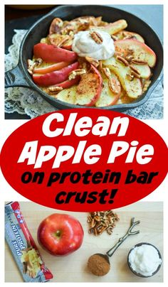 Clean Apple Pie on protein bar crust is a healthy option for dessert or a post workout snack. This is a recipe that's easy to make for a snack food option!