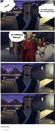 Lol no love for Papa avatar Korra. ---I feel bad for him now that I realized several bubbles popped.