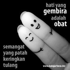 Hati yang GEMBIRA adalah OBAT, semangat yang patah keringkan tulang. So don't worry, BE HAPPY. Pagi #pagi #SEMANGAT PAGI dunia, ayo kita beraktifitas :) - www.belajarforex.biz #motivasi #motivation #motivator #inspirasi #quotes #morning #indonesia #jakarta #photooftheday #day #photo #ID