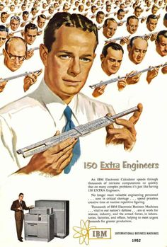"vintageadvertising: ""  IBM 150 Extra Engineers 1952 """