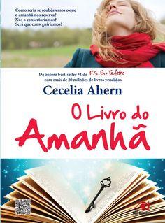 O livro do amanhã - Cecelia Ahern