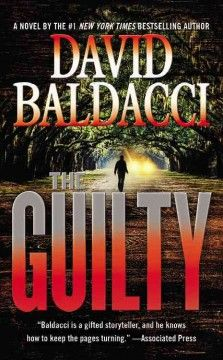 Look for THE GUILTY, by David Baldacci in the Conyers-Rockdale Library eBook Collection! You have access to this current Best Seller in eBook [Axis360 eBook & Axis360 Audio] Format with your PINES Library Card*. | *Available for check out with your valid PINES Library Card: Visit http://bit.ly/crls-axis360 to check out or hold FREE eBooks – Call 770-388-5040 for details.  | #BestSellers: #Fiction at #CRLS www.conyersrockdalelibray.org