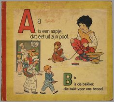 Rie Cramer is the Creator of this classical abc tablet (made out of wood of course!), and was pretty much used in every elementary school in Holland. Alphabet, Famous Books, Vintage School, Dutch Artists, Children's Book Illustration, Antique Illustration, Book Illustrations, Children's Literature, Sweet Memories