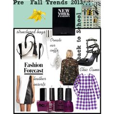 """Pre Fall Trends 2013- BACK TO SCHOOL"" by @Karen Darling Island on @Polyvore #fallfashion #falltrends"