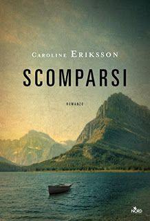 La libreria di Beppe: Scomparsi di Caroline Eriksson