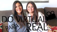 DO VIRTUAL PARA O REAL COM A  MILA DE BRITO