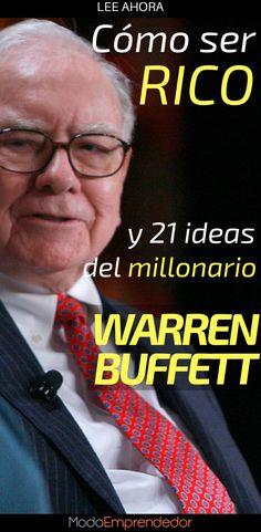 Warren Buffett es un verdadero genio. No solo por su habilidad para invertir si no tambi�n porque es capaz de simplificar complejas ideas en frases.