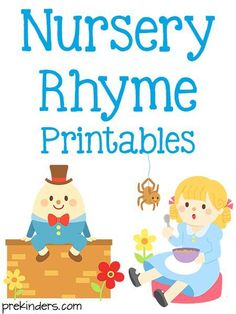 Here are some printable nursery rhyme posters and activity cards you can use in your preschool classroom. Read the Terms of Use Nursery Rhyme Posters I made these in blackline, not for colorsheets, but so that copies can be made for poetry books or other uses. Click the picture of each nursery rhyme to print it out.               Nursery Rhyme Cards I made these