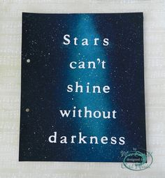 Stars can't shine without darkness - page with acrylic paints