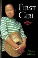First Girl by Gloria Whelan - When another girl is born to Chu Ju's mother, it is quickly determined that the baby must be sent away. Chinese law states that a family may have only two children, and tradition dictates that every family should have a boy. Fourteen-year-old Chu Ju knows she cannot allow her sister to be sent to an orphanage and so she sets out in the middle of the night, vowing never to return.