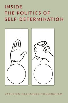 Inside the Politics of Self-Determination by Kathleen Gallagher Cunningham http://www.amazon.com/dp/0199364915/ref=cm_sw_r_pi_dp_z7u8vb11AD5AN