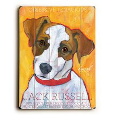 Jack Russell Wood Sign This Jack Russell wood sign by Artist Ursula Dodge is sure to bring style to your space and a smile on your face. The sign is a hand distressed planked wood design made of birch