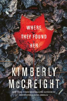 """Annie picks """"Where They Found Her"""" by Kimberly McCreight, a harrowing, gripping novel that marries psychological suspense with an emotionally powerful story about a community struggling with the consequences of a devastating discovery, from the author of the New York Times bestseller and 2014 Edgar nominee Reconstructing Amelia, on sale April 14."""