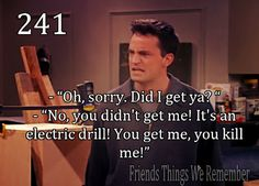Yes, I am married to Chandler Bing