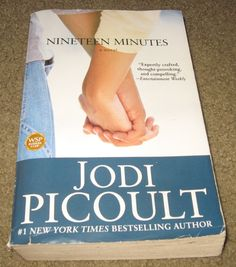 Nineteen Minutes by Jodi Picoult ..must read for every teacher and parent and for everyone who has been alerted to what  can be and does... My daughter's favorite and so is mine!!!