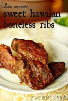 Just Another Day in Paradise: Slow Cooker Saturday: Sweet Hawiian Boneless Ribs