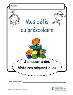 histoires séquentielles Gross Motor Activities, Preschool Activities, Early Literacy, Literacy Centers, Language Arts Games, Grade 1 Reading, School Organisation, Art History Memes, French Expressions