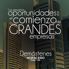 """""""Las pequeñas oportunidades son el comienzo de grandes empresas"""" Demóstenes #Frases #Citas #FraseDelDía"""