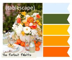 {Tablescape} http://www.theperfectpalette.com/2011/10/tablescape-palette-of-shades-of-orange.html