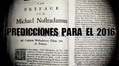 Predicciones de Nostradamus para el 2016 | DrossRotzank