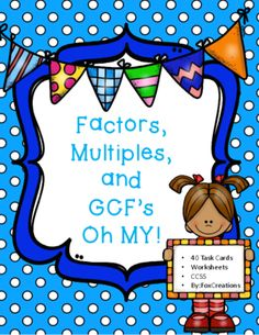 Factors, Multiples, and GCF Oh My! Task Cards from mindbuilder on TeachersNotebook.com (27 pages)