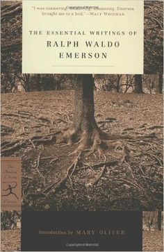 The Essential Writings of Ralph Waldo Emerson (Modern Library Classics): Ralph Waldo Emerson, Brooks Atkinson, Mary Oliver: 9780679783220: Amazon.com: Books