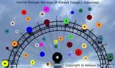 Riesenrad, Prater Wien, Prater Ferris Wheel Vienna in Dots Design / Photo © Kekeye Design e. Dots Design, Vienna, Ferris Wheel, Fair Grounds, Eyes, Big Wheel