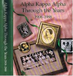 """Alpha Kappa Alpha Through The Years"" history book"