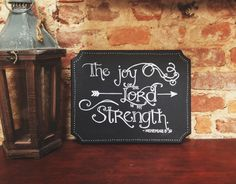 The Joy of The Lord is My Strength Handmade Chalkboard Art