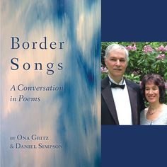 FINISHING LINE PRESS BOOK OF THE DAY: Border Songs: A Conversation in Poems   by Ona Gritz & Daniel Simpson  $14.99, paper  https://www.finishinglinepress.com/product/border-songs-a-conversation-in-poems-by-ona-gritz-daniel-simpson/