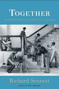 Richartd Sennett : about the science of cooperation