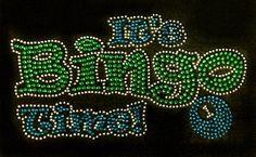 It's BINGO Time! Rhinestone Design Motif Tshirt Bingo Time Rhinestone Tee Shirt Bingo Rhinestone Tshirt Bingo Tee Shirts Retired Bling Shirt by BlingnPrintStreet on Etsy https://www.etsy.com/listing/461004066/its-bingo-time-rhinestone-design-motif